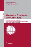Advances In Cryptology - Eurocrypt 2013: 32nd Annual International Conference on the Theory and…