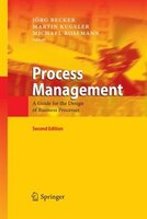 Process Management: A Guide for the Design of Business Processes