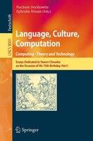 Language, Culture, Computation: Computing - Theory And Technology: Essays Dedicated To Yaacov…