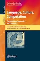 Language, Culture, Computation: Computational Linguistics And Linguistics: Essays Dedicated To…