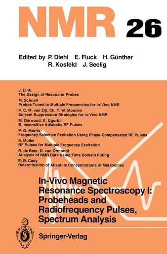 In-vivo Magnetic Resonance Spectroscopy I: Probeheads And Radiofrequency  Pulses Spectrum Analysis