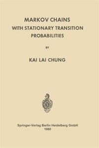 Markov Chains with Stationary Transition Probabilities