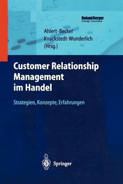 Customer Relationship Management im Handel: Strategien - Konzepte - Erfahrungen de Dieter Ahlert