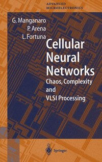 Cellular Neural Networks: Chaos, Complexity and VLSI Processing