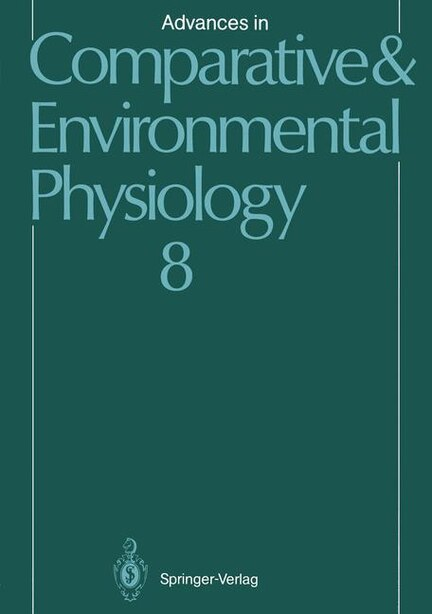 Advances in Comparative and Environmental Physiology: Volume 8 by M.A. Castellini