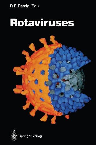 Rotaviruses by Robert F. Ramig