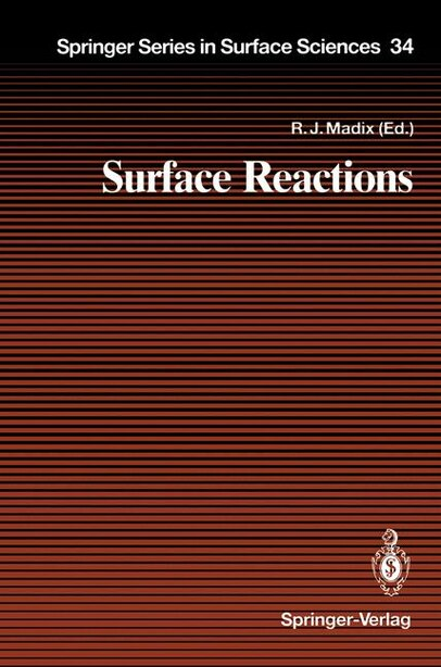 Surface Reactions by D.j. Auerbach