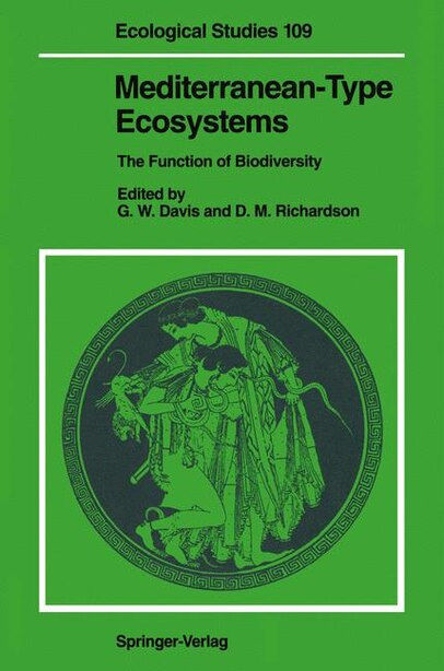 Mediterranean-Type Ecosystems: The Function of Biodiversity by George W. Davis