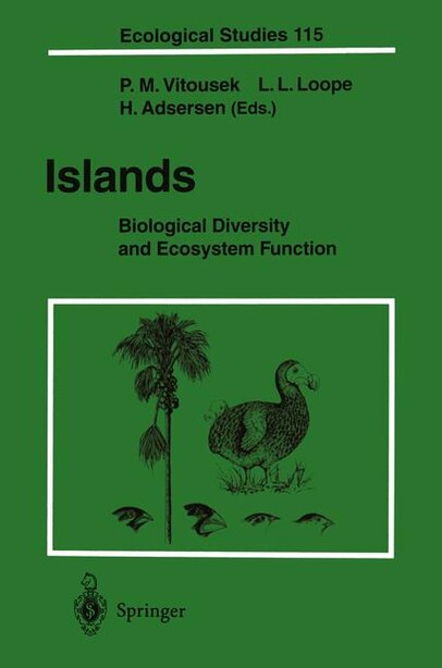 Islands: Biological Diversity and Ecosystem Function by K. Madsen