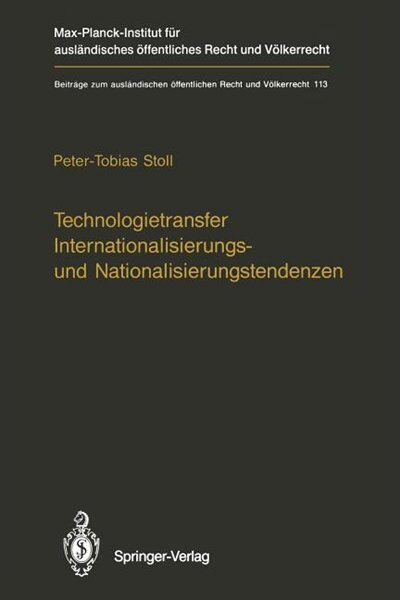 Technologietransfer Internationalisierungs- und Nationalisierungstendenzen by Peter-Tobias Stoll