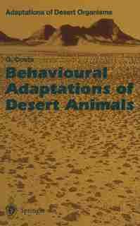 Behavioural Adaptations of Desert Animals by Giovanni Costa