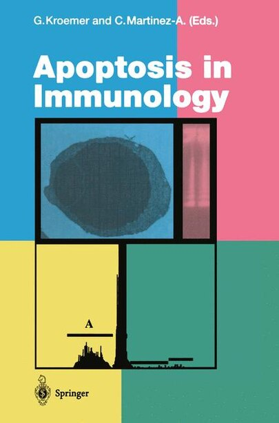 Apoptosis in Immunology by Guido Kroemer