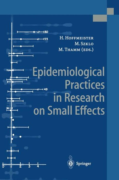 Epidemiological Practices in Research on Small Effects by Hans Hoffmeister