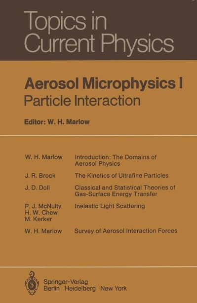 Aerosol Microphysics I: Particle Interactions by A. Adelman