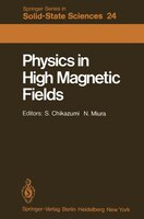 Physics in High Magnetic Fields: Proceedings of the Oji International Seminar Hakone, Japan…
