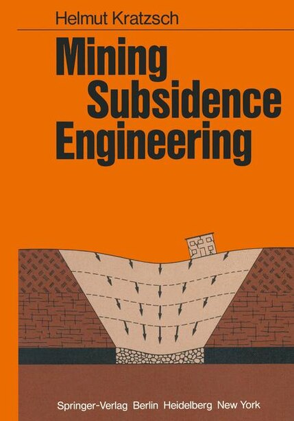 Mining Subsidence Engineering by H. Kratzsch