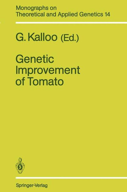 Genetic Improvement of Tomato by G. Kalloo