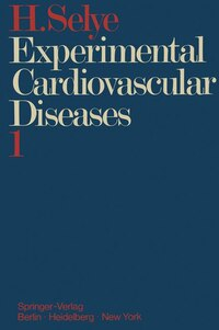 Experimental Cardiovascular Diseases: Part 1