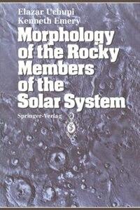 Morphology of the Rocky Members of the Solar System by Elazar Uchupi