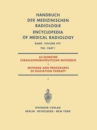 Allgemeine Strahlentherapeutische Methodik / Methods and Procedures of Radiation Therapy: (Therapie…
