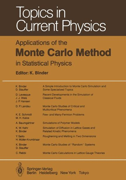 Applications of the Monte Carlo Method in Statistical Physics by A. Baumgärtner