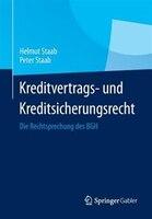 Kreditvertrags- und Kreditsicherungsrecht: Die Rechtsprechung des BGH