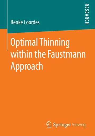 Optimal Thinning within the Faustmann Approach by Renke Coordes