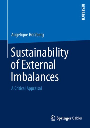 Sustainability of External Imbalances: A Critical Appraisal by Angélique Herzberg