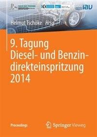 9. Tagung Diesel- und Benzindirekteinspritzung 2014 by Helmut Tschöke