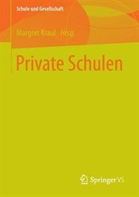 Private Schulen by Margret Kraul