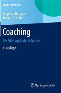 Coaching: Die Führungskraft als Trainer by Angelika Hamann