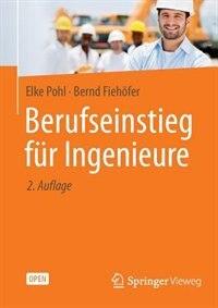Berufseinstieg für Ingenieure by Elke Pohl