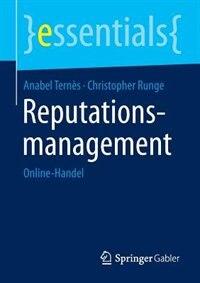 Reputationsmanagement: Online-Handel by Anabel Ternès