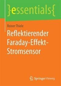 Reflektierender Faraday-effekt-stromsensor by Reiner Thiele