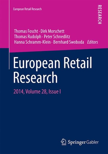 European Retail Research: 2014, Volume 28, Issue I by Thomas Foscht