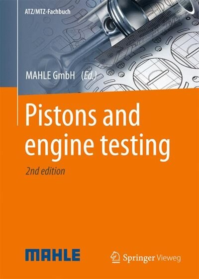 Pistons And Engine Testing by Simone Mahle International