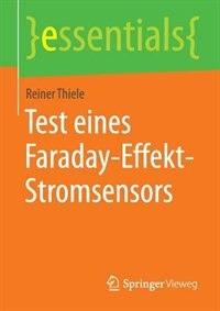 Test Eines Faraday-effekt-stromsensors by Reiner Thiele