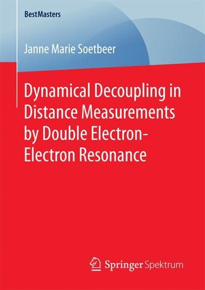 Dynamical Decoupling In Distance Measurements By Double Electron-electron Resonance by Janne Marie Soetbeer