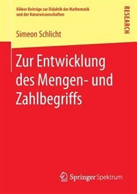 Zur Entwicklung Des Mengen- Und Zahlbegriffs by Simeon Schlicht