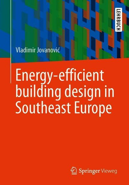 Energy-efficient Building Design In Southeast Europe by Vladimir Jovanovi
