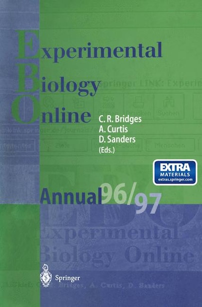 EBO - Experimental Biology Online Annual 1996/97 by Christopher R. Bridges