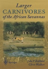 Larger Carnivores of the African Savannas