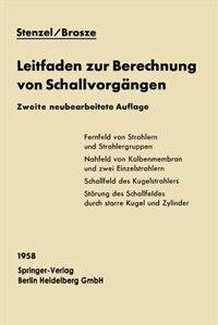 Leitfaden zur Berechnung von Schallvorgängen by Heinrich Stenzel