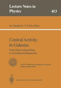 Central Activity in Galaxies: From Observational Data to Astrophysical Diagnostics by Aage Sandqvist