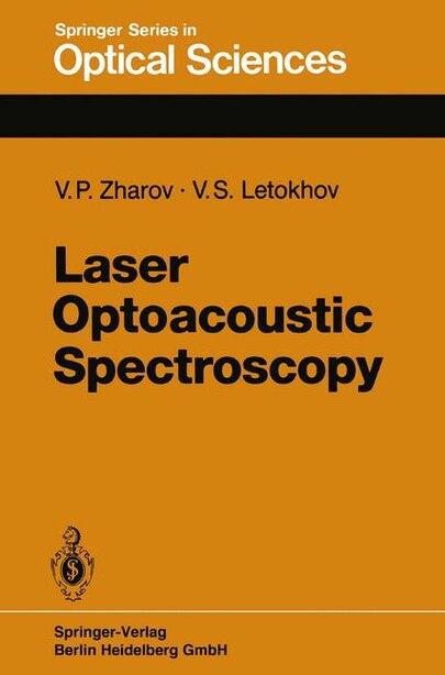 Laser Optoacoustic Spectroscopy by V.P. Zharov