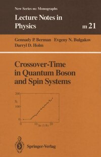 Crossover-Time in Quantum Boson and Spin Systems