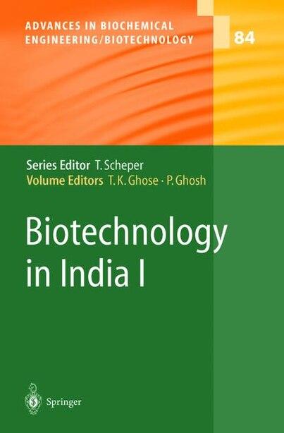 Biotechnology in India I by S.k. Basu