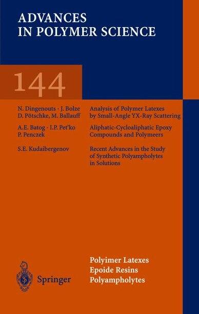 Polymer Latexes Epoxide Resins Polyampholytes by M. Ballauff