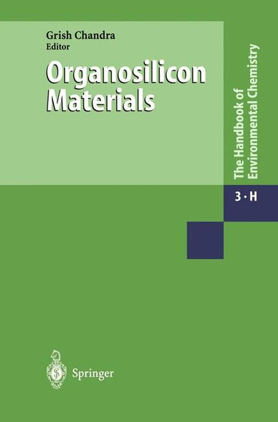 Organosilicon Materials by Grish Chandra