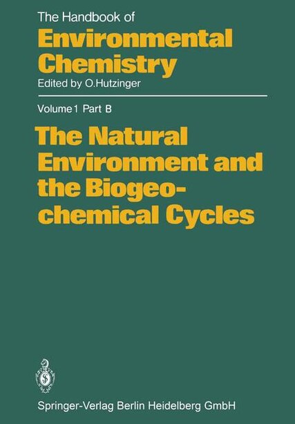 The Natural Environment and the Biogeochemical Cycles by H.-J. Bolle